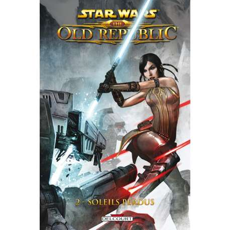 Star Wars - The Old Republic (Delcourt) - Tome 2 - Soleils perdus