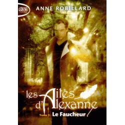 Les ailes d'Alexanne - Tome 3