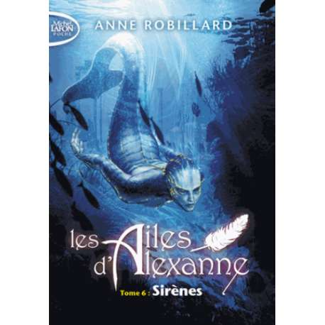 Les ailes d'Alexanne - Tome 6