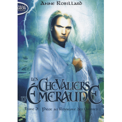 Les Chevaliers d'Emeraude - Tome 3