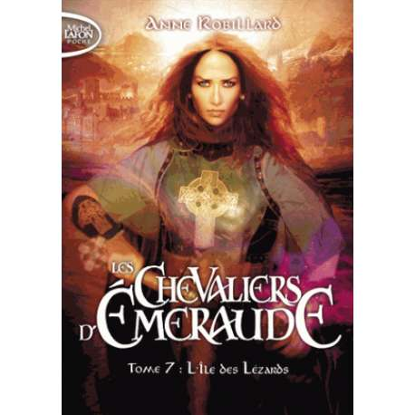Les Chevaliers d'Emeraude - Tome 7