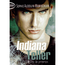 Indiana Teller - Tome 1