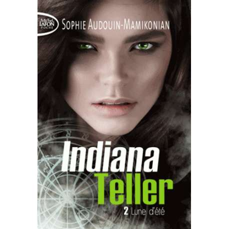 Indiana Teller - Tome 2