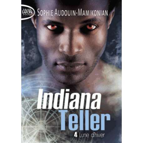 Indiana Teller - Tome 4