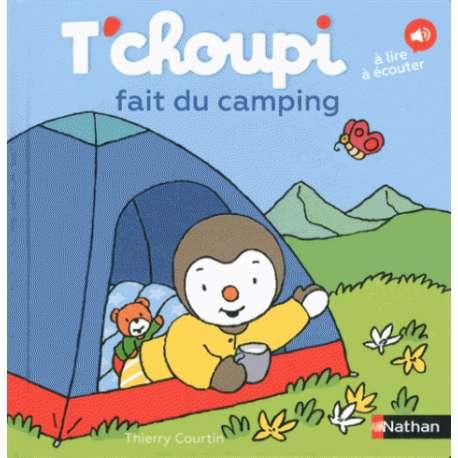 T'choupi fait du camping