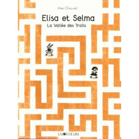 Elisa et Selma - La Vallée des Trolls