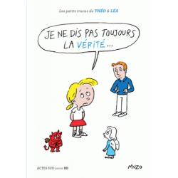 Les petits tracas de Théo et Léa - Je ne dis pas toujours la vérité...