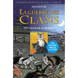 La guerre des clans - Tome 3