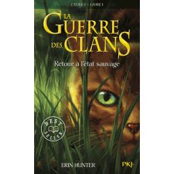 La guerre des clans - Tome 1