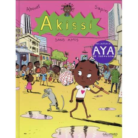 Akissi - Tome 6 - Sans amis