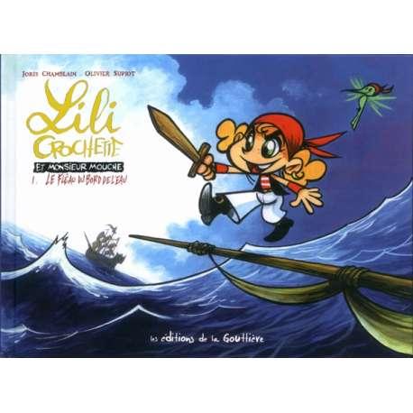 Lili Crochette et Monsieur Mouche - Tome 1 - Le fléau du bord de l'eau