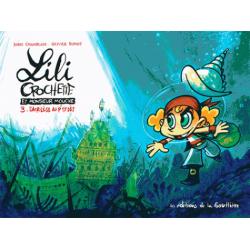 Lili Crochette et Monsieur Mouche - Tome 3 - Sacrilège au p'tit dèj'