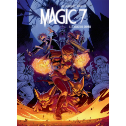 Magic 7 - Tome 6 - Le village des damnés