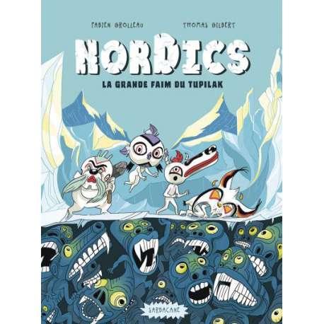Nordics - Tome 1 - La grande faim du tupilak