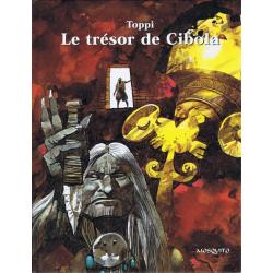 Trésor de Cibola (Le) - Le Trésor de Cibola