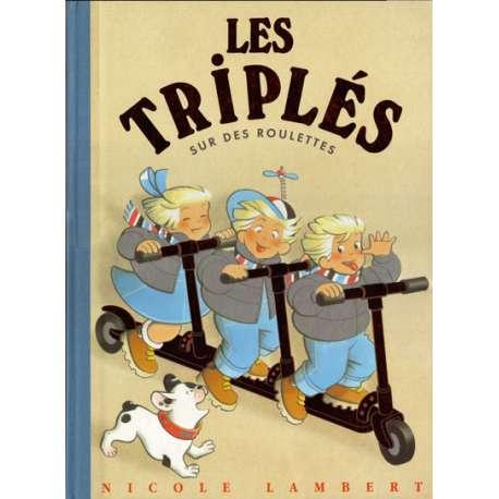 Triplés (Les) - Tome 8 - Sur des roulettes