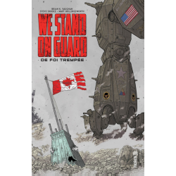 We Stand On Guard - De foi trempée