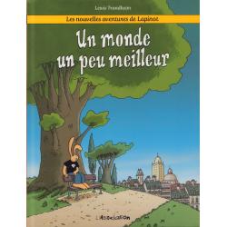 Lapinot (Les nouvelles aventures de) - Tome 1 - Un monde un peu meilleur