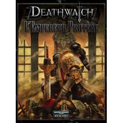 Deathwatch : L'Empereur Protège (3 Scénarios)