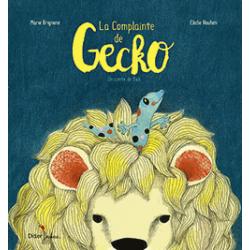 La complainte de Gecko - Un conte de Bali