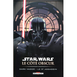 Star Wars - Le côté obscur - Tome 14 - Dark Vador - Le 9e assassin