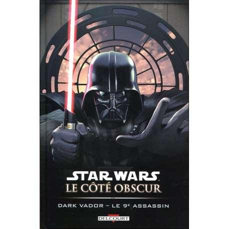 Star Wars - Le côté obscur - Tome 14 - Dark Vador - Le 9e assassin