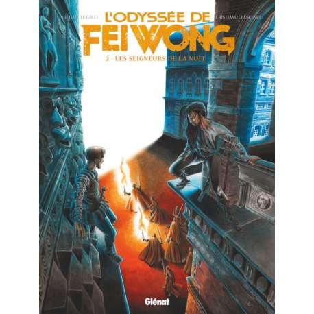 Odyssée de Fei Wong (L') - Tome 2 - Les seigneurs de la nuit