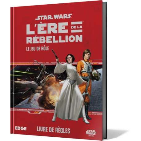 SW L'Ere de la Rebellion - Le Jeu de Rôle