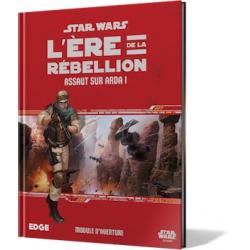 SW L'Ere de la Rebellion - Assaut sur Arda I