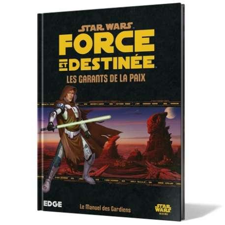 SW Force et destinée : Les Garants de la Paix