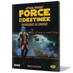 SW Force et destinée : Chroniques du Gardien