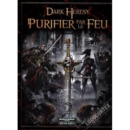 Dark Heresy : Purifier par le Feu (Scénarios)
