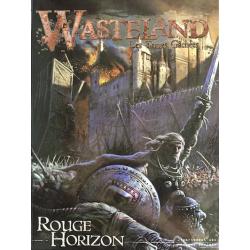 Wasteland Les Terres Gâchées - Rouge Horizon