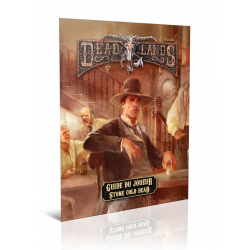 Deadlands : Stone Cold Dead: Guide du Joueur