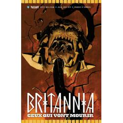 Britannia - Tome 2 - Ceux qui vont mourir