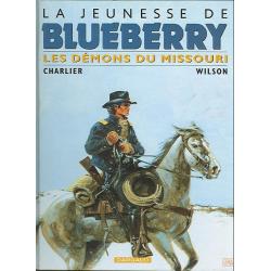 Blueberry (La Jeunesse de) - Tome 4 - Les démons du Missouri