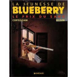 Blueberry (La Jeunesse de) - Tome 9 - Le prix du sang