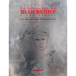 Blueberry (La Jeunesse de) - Tome 10 - La solution Pinkerton