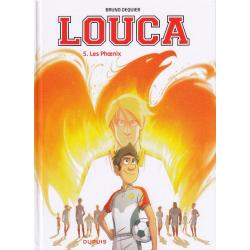 Louca - Tome 5 - Les Phœnix