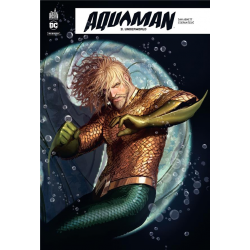 Aquaman Rebirth - Tome 3 - Underworld