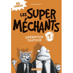 Les super méchants - Tome 1