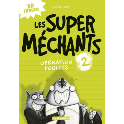Les super méchants - Tome 2