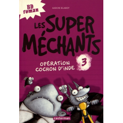 Les super méchants - Tome 3