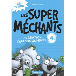 Les super méchants - Tome 4