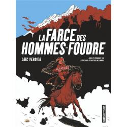 Farce des Hommes-Foudre (La) - La Farce des Hommes-Foudre
