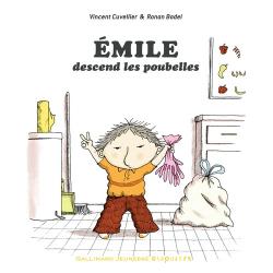 Emile descend les poubelles