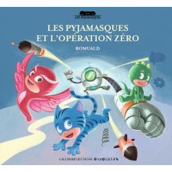 Les pyjamasques et l'Opération Zéro