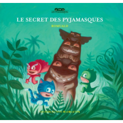 Le secret des Pyjamasques