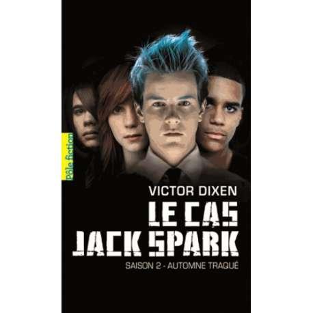 Le cas Jack Spark - Tome 2