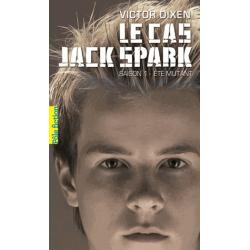 Le cas Jack Spark - Tome 1